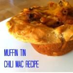 muffin tin chili mac recipe