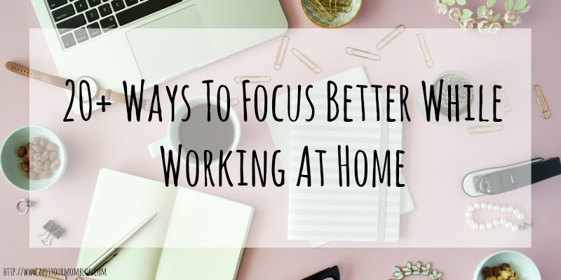 20 focus work at home2